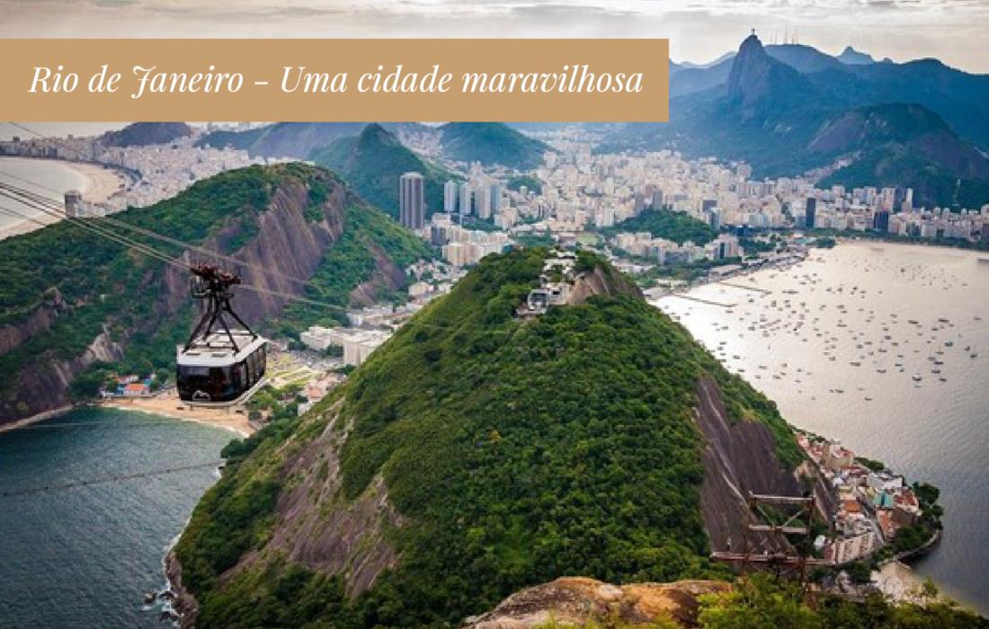 Rio de Janeiro, uma cidade maravilhosa